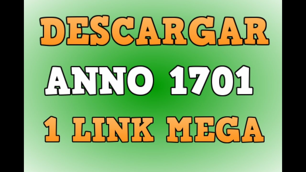 Descargar ANNO 1701 [FULL] [ESP] [1-LINk] [MEGA] + Crack