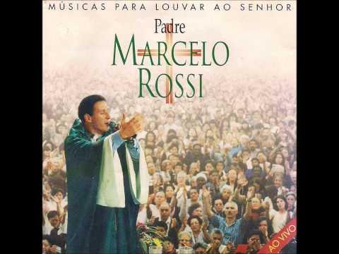 Padre Marcelo Rossi   -  Quem É Esta Que Avança Como A Aurora