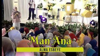 Download Man Ana - Alma Esbeye || Live at Resepsi Pernikahan Ning Nia & Gus Muham