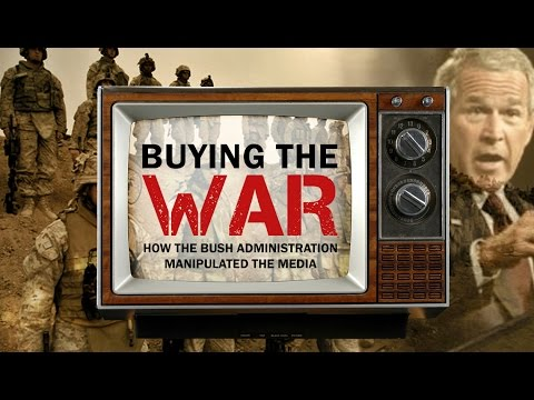 Buying The War: Media Manipulation
