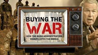 Buying The War: Media Manipulation