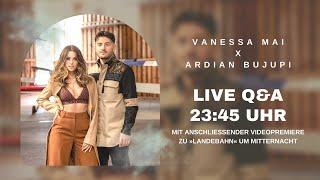 LIVE Q&A: Vanessa Mai & Ardian Bujupi