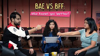 BAE Vs BFF: Who Knows You Better? | Ok Tested