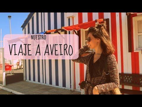 FIN DE SEMANA EN PORTUGAL | ¿Qué ver en Aveiro? Recomendaciones y consejos.
