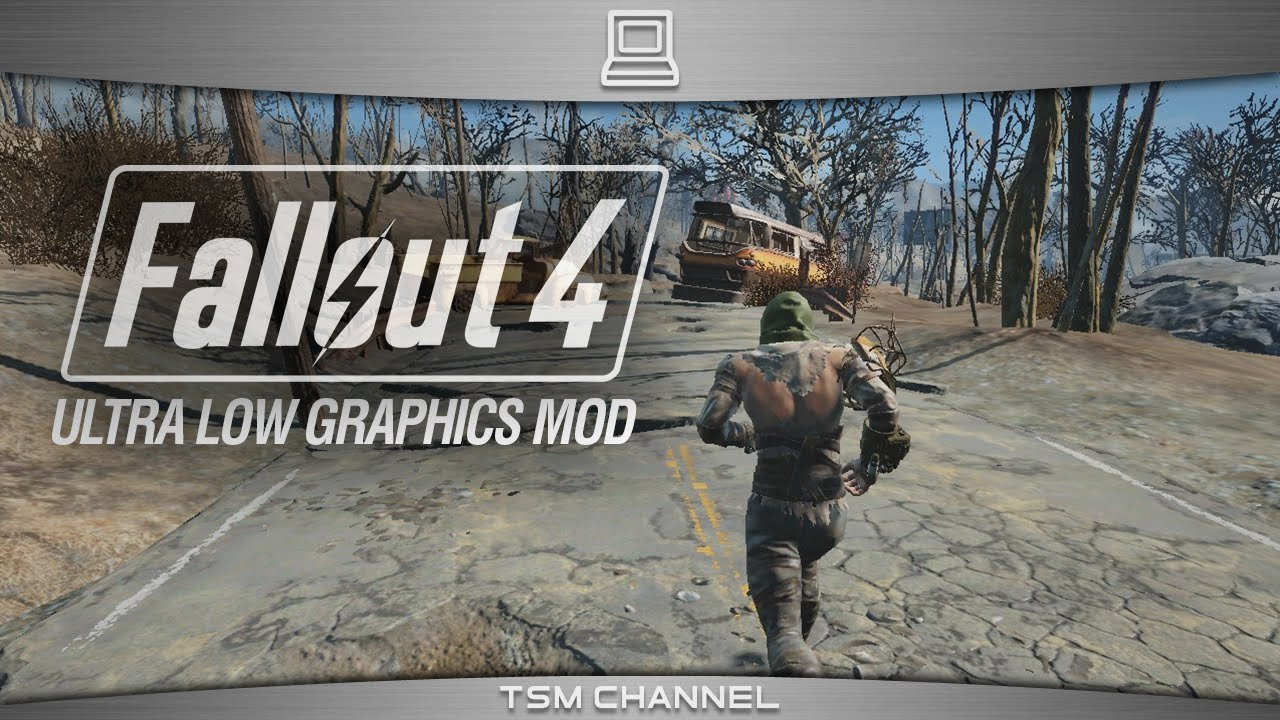 Fallout 4 Ultra Low Graphics Mod