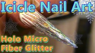 Acrylic & Gel Icicle Stilleto Nail with Holographic Micro Fibers Glitters - Step by Step Tutorial.