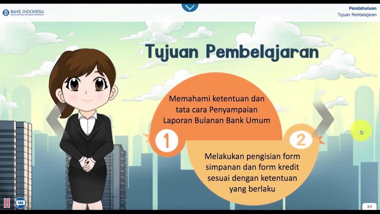 Pengantar Laporan Bulanan Bank Umum Lbu Video Tutorial