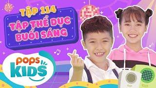 MầmChồiLáTập 114 - Tập Thể Dục Buổi Sáng | Nhạc thiếu nhi hay cho bé | Vietnamese Kids Song