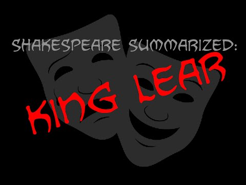 Shakespeare Summarized: King Lear