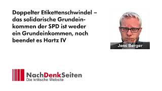 Doppelter Etikettenschwindel beim solidarischen Grundeinkommen der SPD   Jens Berger