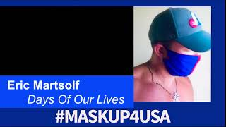 #MaskUp4USA with Eric Martsolf from Days of Our Lives!