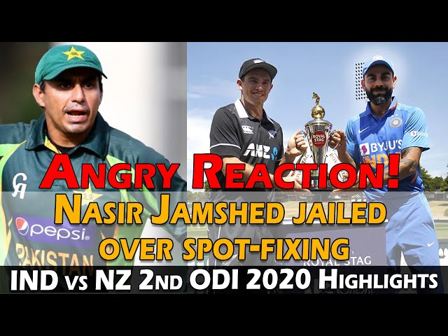 Nasir Jamshed jailed Over Spot-Fixing | INDIA VS NEW ZEALAND 2ND ODI 2020