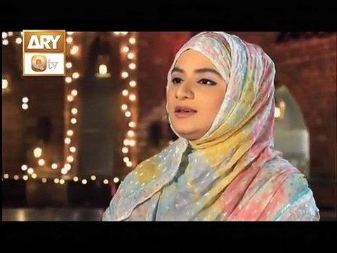Maula Mere Maula by Hooria Faheem - ARY Qtv
