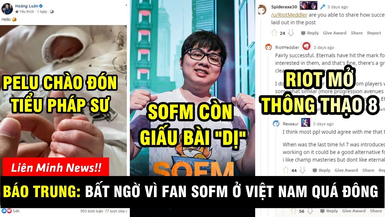 TIN NÓNG #284: Báo Trung sốc vì fan SofM ở Việt Nam - BLV Hoàng Luân chào đón Tiểu Pháp Sư