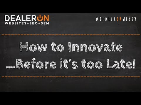 How to Innovate…Before it's too Late!