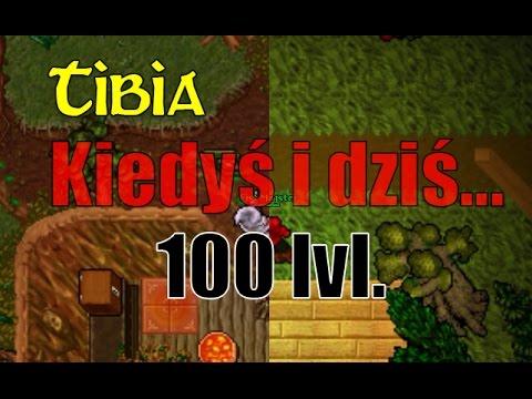 Tibia - 100 lvl - Kiedyś i dziś...