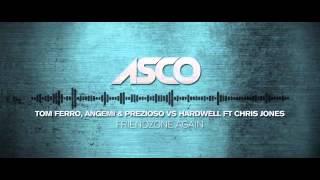 Friendzone Again - ASCO Mashup Tom Ferro, Angemi & Prezioso vs Hardwell ft Chris Jones