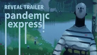 Pandemic Express Reveal Trailer