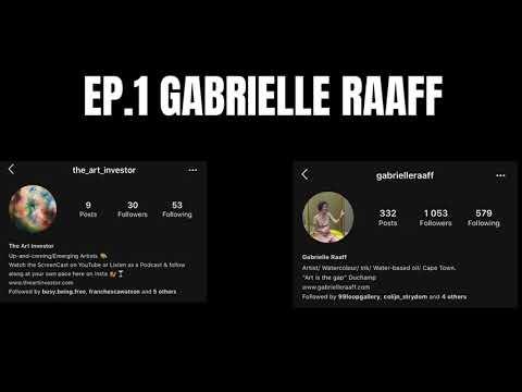 The Art Investor    EP.1 Gabrielle Raaff