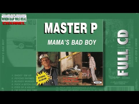 Master P - Mama's Bad Boy  [Full Album] Cd Quality