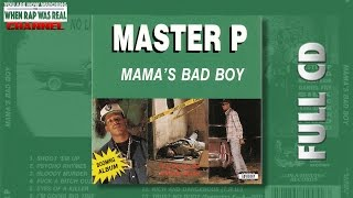 Скачать Master P Mama S Bad Boy Full Album Cd Quality