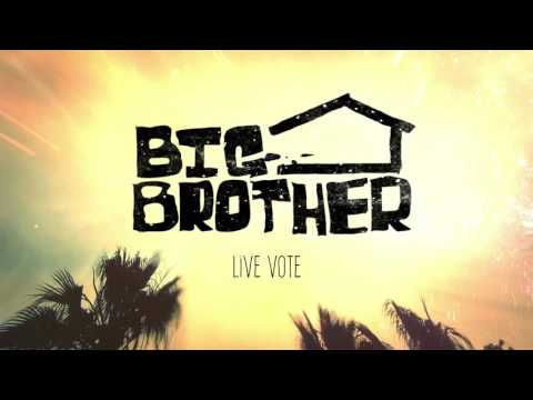 Big Brother - Live Vote