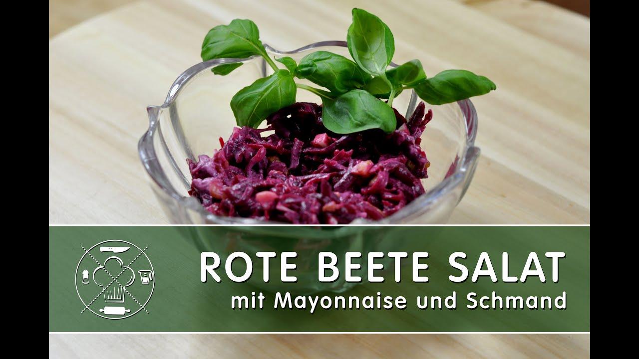 Knoblauch Rote Beete Salat Mit Mayonnaise Und Schmand Youtube