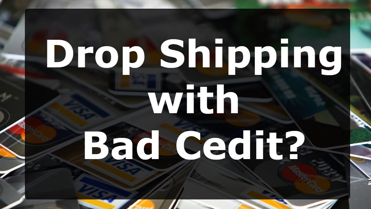 Drop Shipping Business | 4 Credit Cards for Drop Shippers with Bad ...