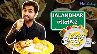 10 BEST FOOD PLACES IN JALANDHAR #TASTYADDA