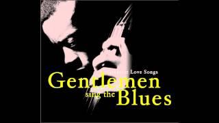 Gentlemen Sing The Blues Louis Armstong Kiss Of Fire