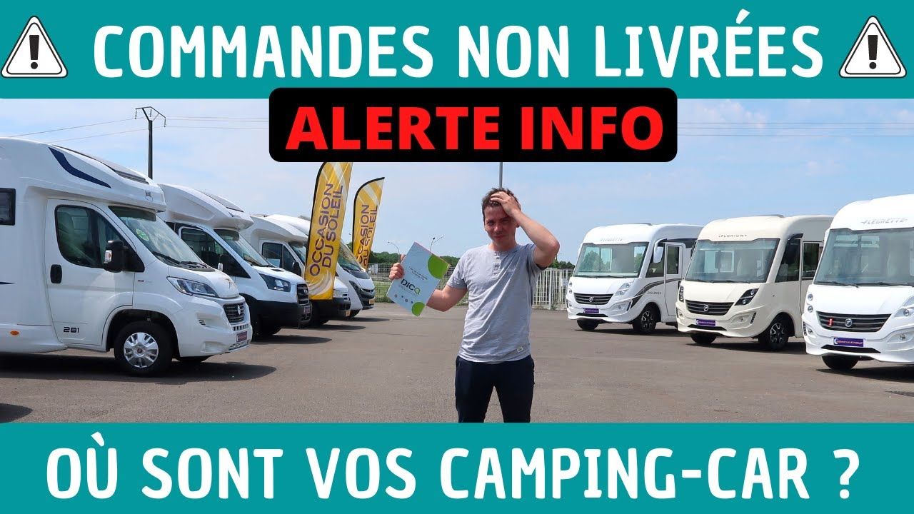 LA VÉRITÉ sur LES PROBLÈMES de LIVRAISON : FIN du TABOU NATIONAL *Instant Camping-Car*