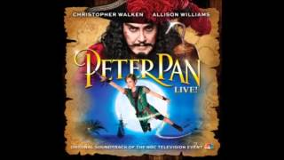 Peter Pan Live, The musical - 05 - Never never land