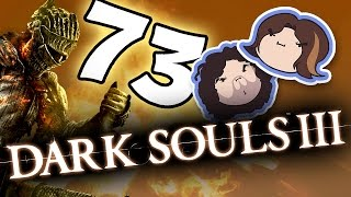 Dark Souls III: Hawkward Times - PART 73 - Game Grumps