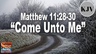 Matthew 112830 Song quotCome Unto Mequot Esther Mui Scripture Worship with Musica