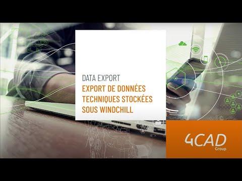 Faciliter l'export des données techniques stockées sous le PLM Windchill