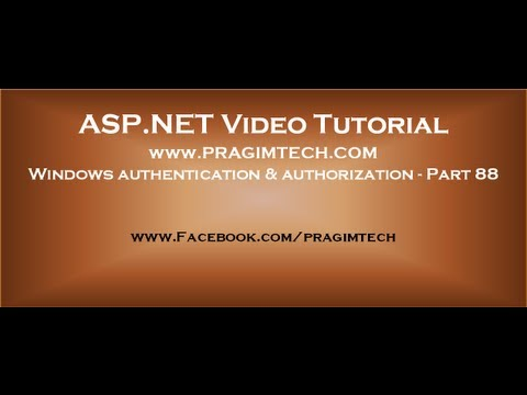 Windows authentication and authorization in asp.net   Part 8