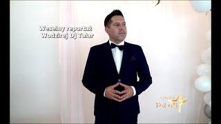 Talar( DJ/wodzirej); na wesele reportaż weselny z wodzirejem ~promo 2020/2021r.