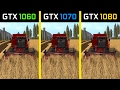 Farming Simulator 17 GTX 1060 vs. GTX 1070 vs. GTX 1080