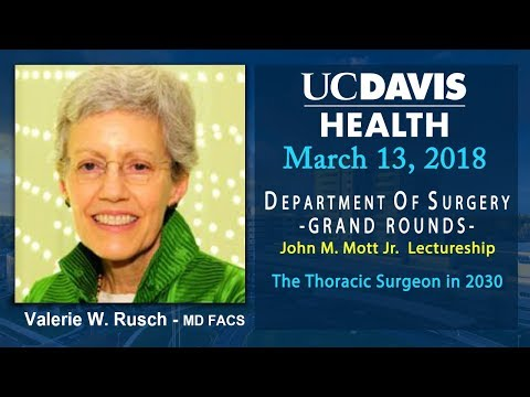 The Thoracic Surgeon in 2030 - A John M. Mott Jr. Lectureship - Valerie Rusch, MD