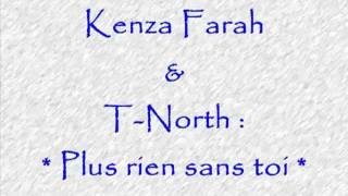 kenza & t-north plus rien sans toi.FLV