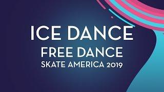 Ice Dance Free Dance   Skate America 2019   #GPFigure