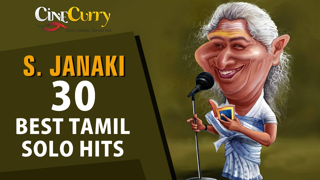 S Janaki 30 Best Tamil Solo Hits Video Jukebox Youtube