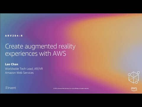 AWS re:Invent 2019: [REPEAT 1] Create augmented reality experiences with AWS (ARV204-R1)