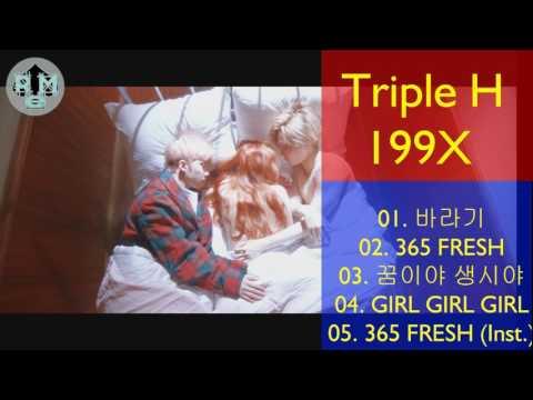 DOWNLOAD Triple H – 199X HyunA, HUI, E'DAWN(Pentagon)  [Mini Album]