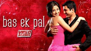 Bas Ek Pal (Full Album) Urmila Matondkar, Juhi Chawla, Jimmy Shergill, Sanjay S | Hindi Movie Songs