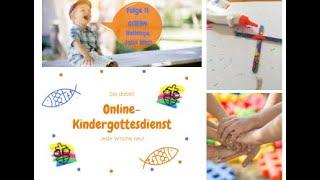 """Ostern: Halleluja, Jesus lebt!"" / Online-Kindergottesdienst Nr. 11"