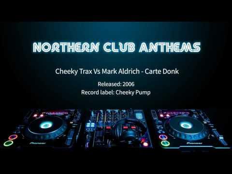 Cheeky Trax Vs Mark Aldrich - Carte Donk