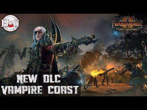 New DLC - Total War Warhammer 2 - Curse of the Vampire Coast