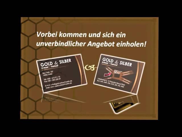 GOLD- & SILBER ANKAUF - VERKAUF  BERLIN www.gold-ankauf-berlin.com