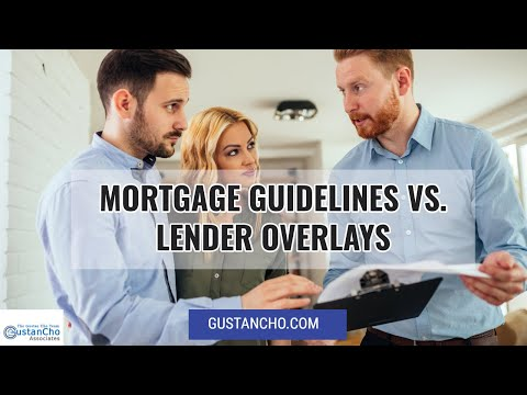 what-are-the-mortgage-guidelines-and-lenders'-overlays?